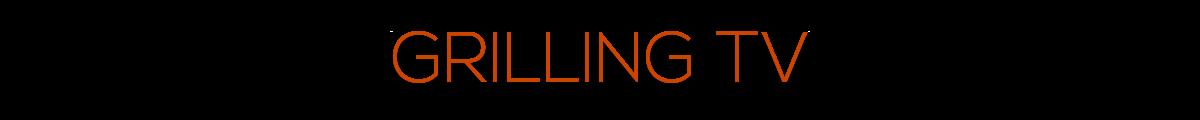GrillingTV